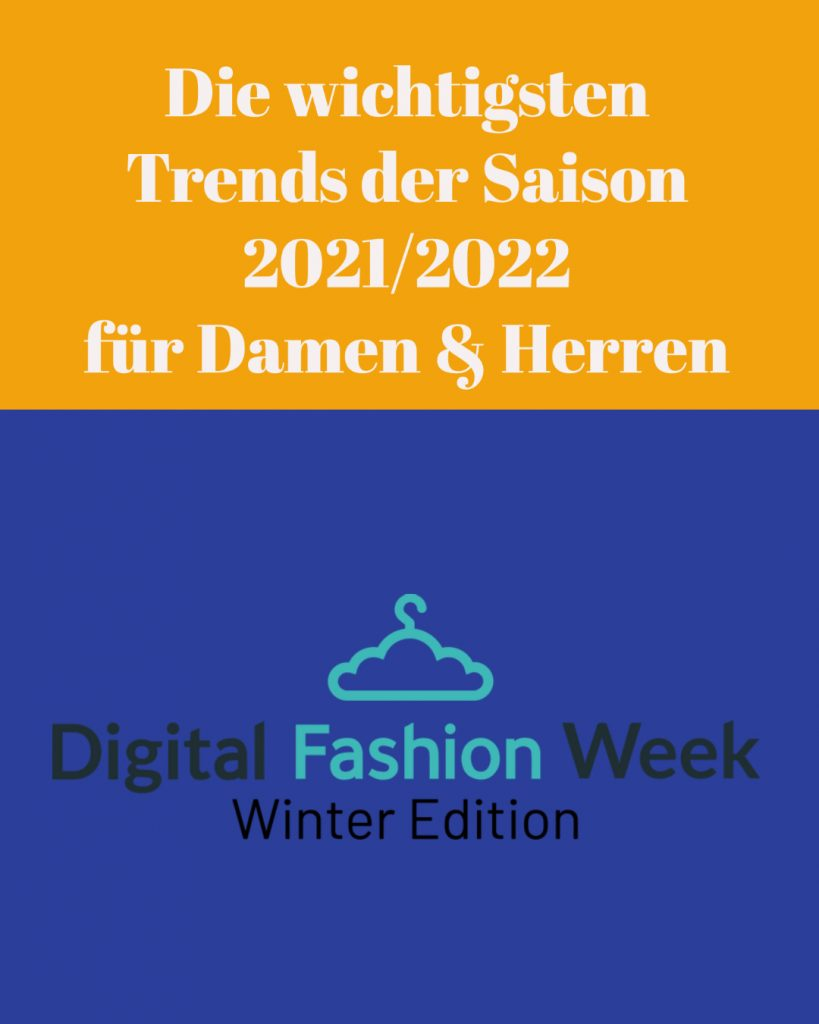 Digital Fashion-Week Trends 2021-2022